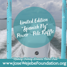 "Limited Edition ""Spanish Fly"" Power-Pole Raffle"