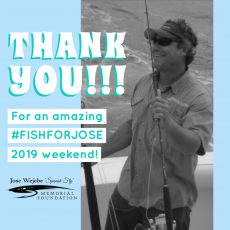 #FISHFORJOSE 2019 Thank You & Reflection
